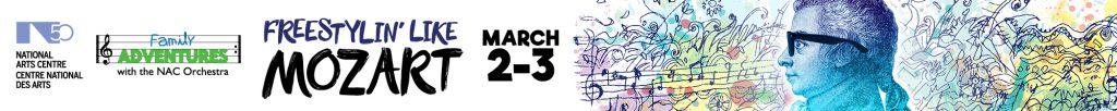 Freestylin' Like Mozart March 2-3, 2019 2:30 PM SOUTHAM HALL 1 Elgin StreetOttawa Canada